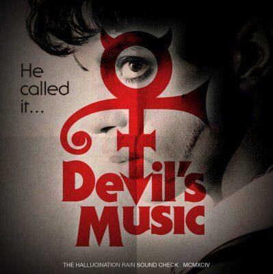 Prince - The Devil's Music: Hallucination Rain Soundchecks
