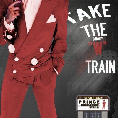 """Prince - Take The Other """"W"""" Train"""