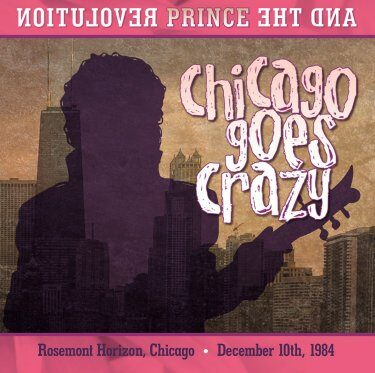 Prince - Chicago Goes Crazy 2CD