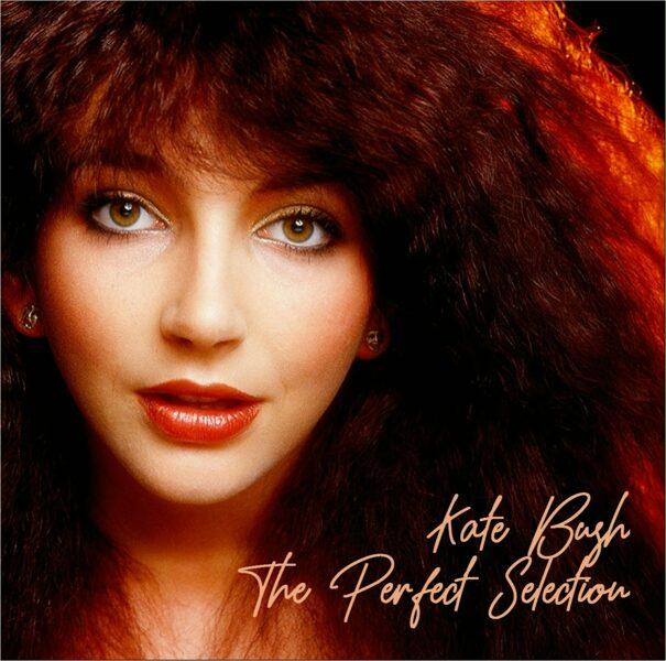 Kate Bush - The Perfect Selection