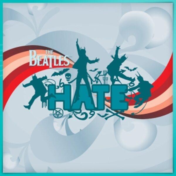 Beatles - Hate